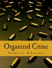 Organized Crime av Thomas J Dilorenzo (Heftet)