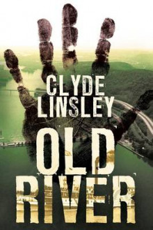 Old River av Clyde Linsley (Heftet)