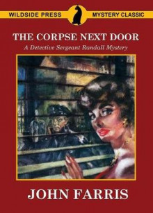 The Corpse Next Door av John Farris (Heftet)