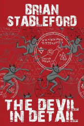 The Devil in Detail av Brian Stableford (Heftet)