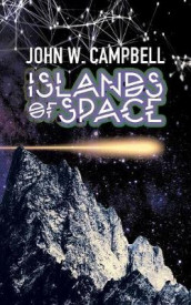 Islands of Space av John W Campbell (Heftet)