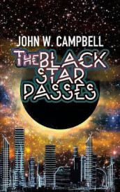 The Black Star Passes av John W Campbell (Heftet)