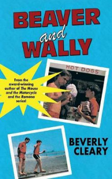 Beaver and Wally av Beverly Cleary (Heftet)