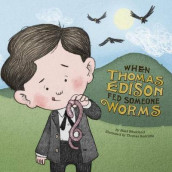 When Thomas Edison Fed Someone Worms av Mark Weakland (Innbundet)