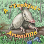 "A ""tankful"" Armadillo av Chris Mills (Heftet)"