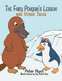 The Fairy Penguin's Lesson and Other Tales av Peter Hunt (Heftet)