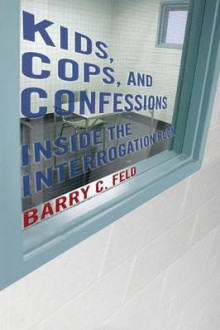 Kids, Cops, and Confessions av Barry C. Feld (Heftet)