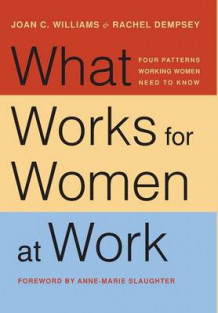What Works for Women at Work av Joan C. Williams og Rachel Dempsey (Innbundet)