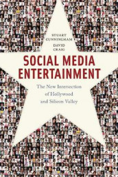 Social Media Entertainment av David Craig og Stuart Cunningham (Heftet)