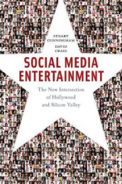 Social Media Entertainment av David Craig og Stuart Cunningham (Innbundet)