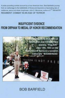 Insufficient Evidence - Orphan to Medal of Honor Recommendation av Dave Lapham (Heftet)