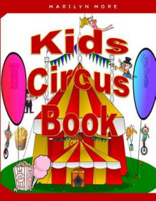 Kids Circus Book av Marilyn Moon (Heftet)