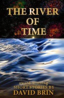 River of Time av David Brin (Heftet)