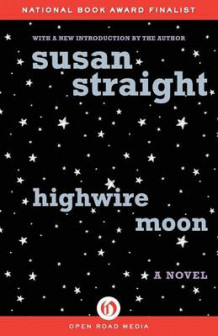 Highwire Moon av Susan Straight (Heftet)