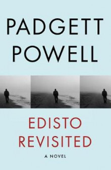 Edisto Revisited av Padgett Powell (Heftet)