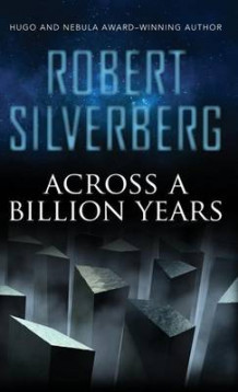 Across a Billion Years av Robert Silverberg (Innbundet)