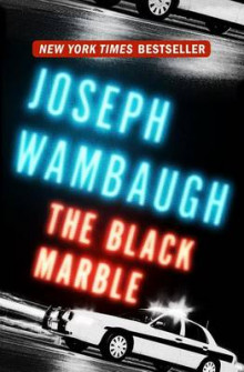 The Black Marble av Joseph Wambaugh (Innbundet)