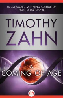 A Coming of Age av Timothy Zahn (Innbundet)