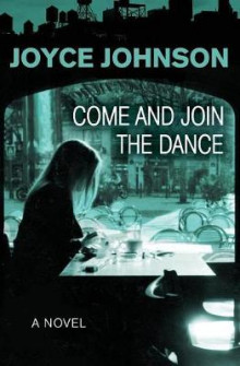 Come and Join the Dance av Joyce Johnson (Heftet)