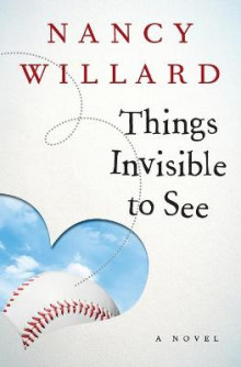 Things Invisible to See av Nancy Willard (Heftet)