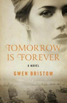Tomorrow Is Forever av Gwen Bristow (Heftet)