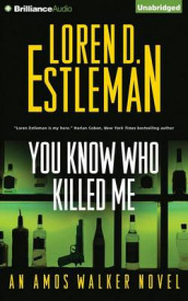 You Know Who Killed Me av Loren D. Estleman (Lydbok-CD)