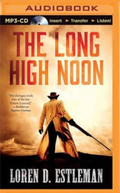 The Long High Noon av Loren D. Estleman (Lydbok-CD)