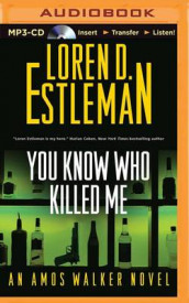You Know Who Killed Me av Author Loren D Estleman (Lydbok-CD)