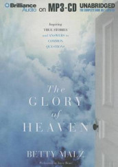 The Glory of Heaven av Betty Malz (Lydbok-CD)