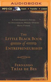 The Little Black Book of Entrepreneurship av Fernando Trias De Bes (Lydbok-CD)