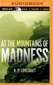 At the Mountains of Madness av H P Lovecraft (Lydbok-CD)