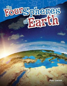 The Four Spheres of Earth (Grade 5) av Paul Larson (Heftet)