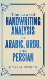 Omslag - The Laws of Handwriting Analysis in Arabic, Urdu, and Persian