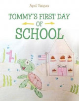 Omslag - Tommy's First Day of School