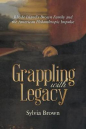 Grappling with Legacy av Sylvia Brown (Heftet)