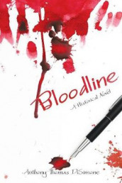 Bloodline av Anthony Thomas Disimone (Heftet)