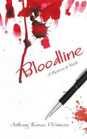 Bloodline av Anthony Thomas Disimone (Innbundet)