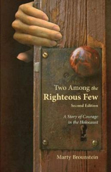Two Among the Righteous Few av Marty Brounstein (Heftet)