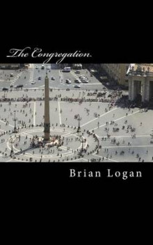 The Congregation av Brian Logan (Heftet)