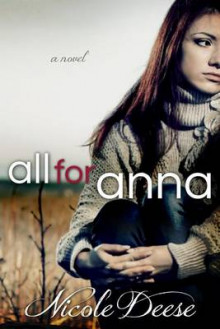 All for Anna av Nicole Deese (Heftet)