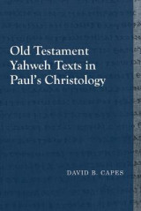 Omslag - Old Testament Yahweh Texts in Pauls Christology