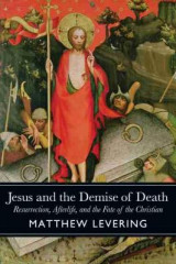 Omslag - Jesus and the Demise of Death