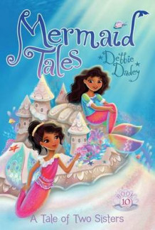 Mermaid Tales #10: A Tale of Two Sisters av Debbie Dadey (Heftet)