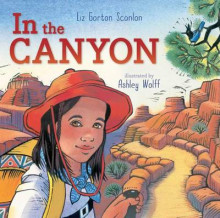 In the Canyon av Liz Garton Scanlon (Innbundet)