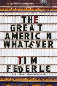 The Great American Whatever av Tim Federle (Innbundet)