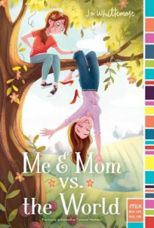 Me & Mom vs. the World av Jo Whittemore (Heftet)