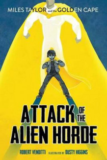 Attack of the Alien Horde av Robert Venditti (Heftet)