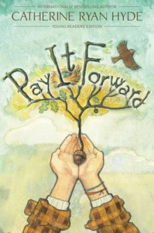 Pay It Forward av Catherine Ryan Hyde (Innbundet)