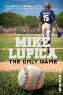 The Only Game av Mike Lupica (Heftet)
