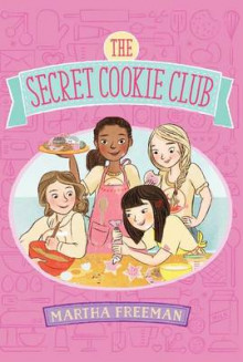 The Secret Cookie Club av Martha Freeman (Heftet)